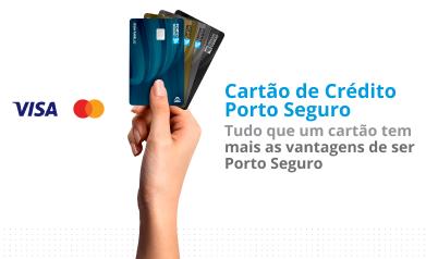 Cartão de Crédito Porto Seguro   Tudo que um cartão tem mais as vantagens de ser Porto Seguro